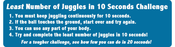 10 Second Juggle Challenge